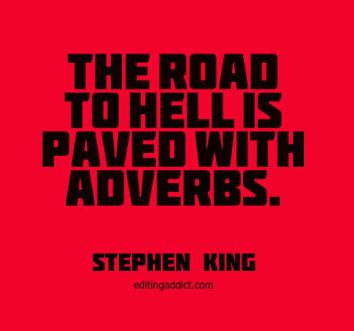 2015-11-26-quotescover-jpg-95-stephen-king-road-to-hell-adverbs