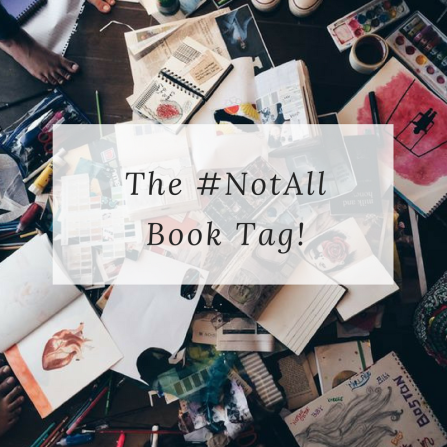 The #NotAll Book Tag!